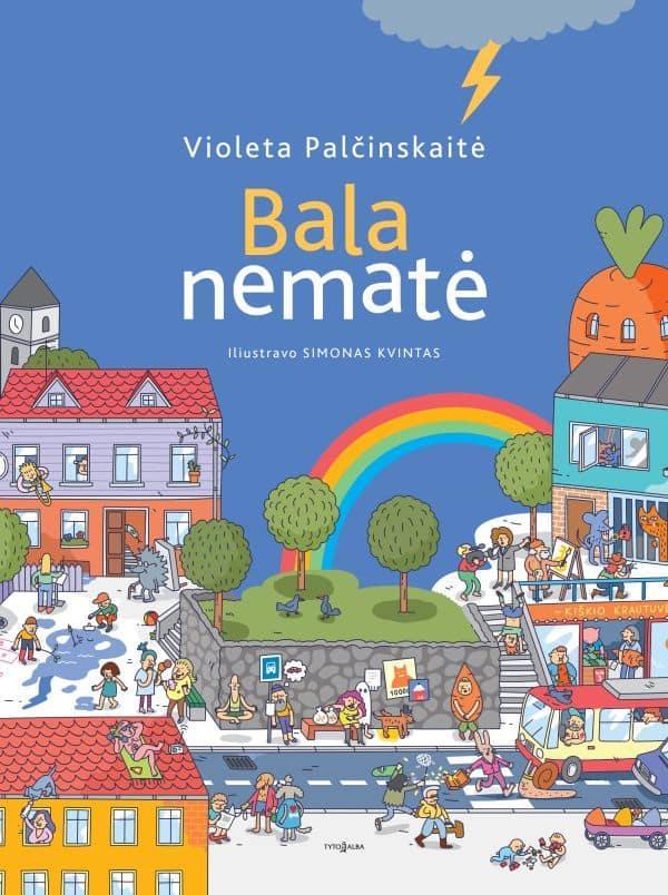 Bala nematė | Violeta Palčinskaitė