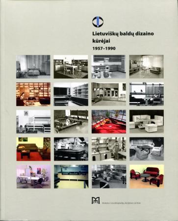 Lietuviškų baldų dizaino kūrėjai 1957–1990  