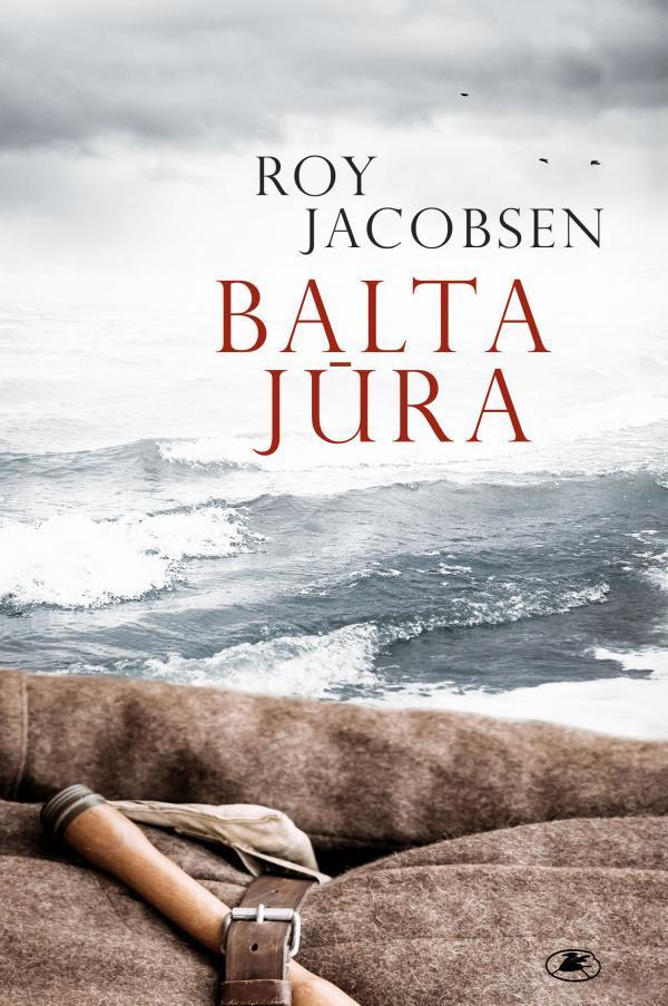Balta jūra | Roy Jacobsen