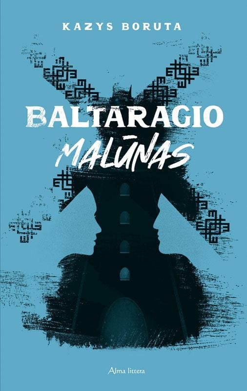 Baltaragio malūnas | Kazys Boruta