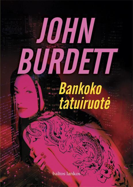 Bankoko tatuiruotė   John Burdett