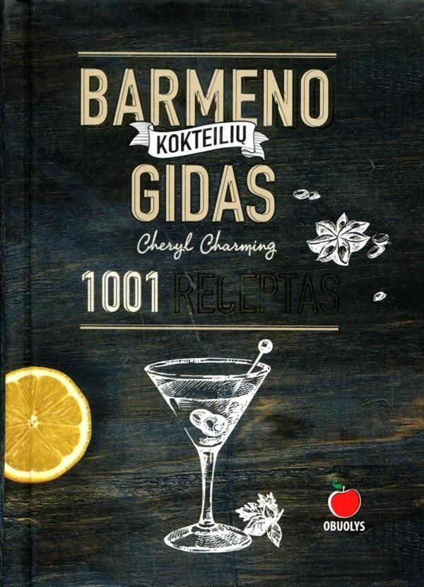 Barmeno kokteilių gidas   Cheryl Charming