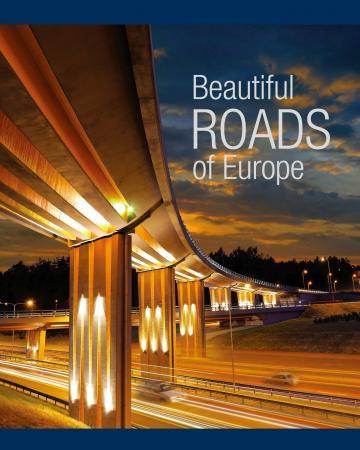 Beautiful Roads of Europe = Europos šalių keliai | Edited by Donaldas Anzdziulis