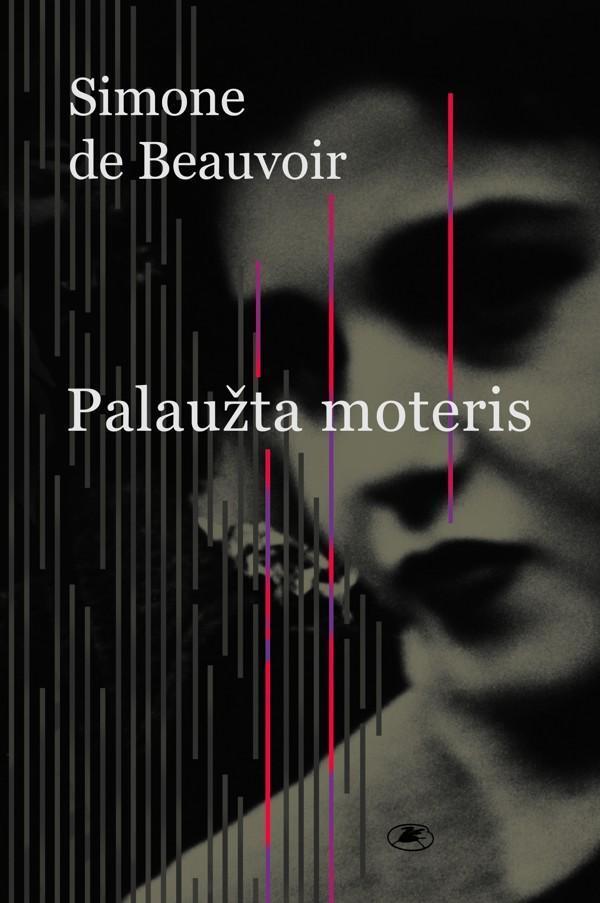 Palaužta moteris | Simone de Beauvoir