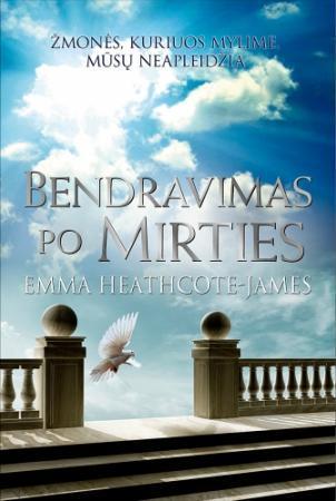Bendravimas po mirties | Emma Heatcote-James