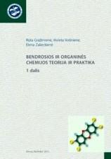 Bendrosios ir organinės chemijos teorija ir praktika. 2 dalis | R. Gražėnienė, V. Voišnienė, E. Zalieckienė