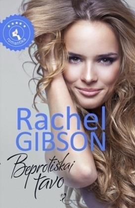 Beprotiškai tavo | Rachel Gibson