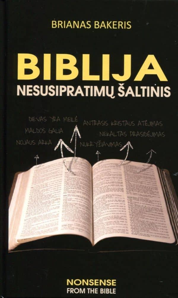 Biblija - nesusipratimų šaltinis (kieti viršeliai) | Brian Baker