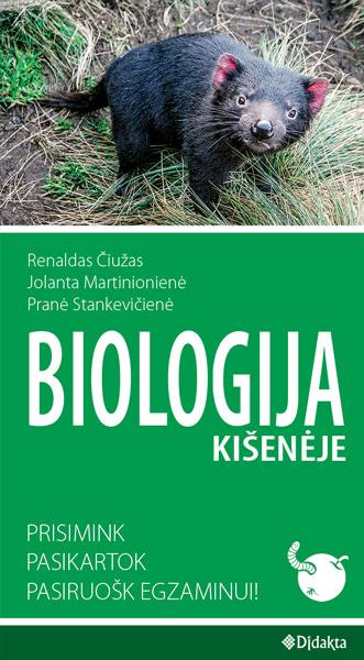 Biologija kišenėje. Prisimink, pasikartok, pasiruošk egzaminui! | Renaldas Čiužas, Jolanta Martinionienė, Pranė Stankevičienė