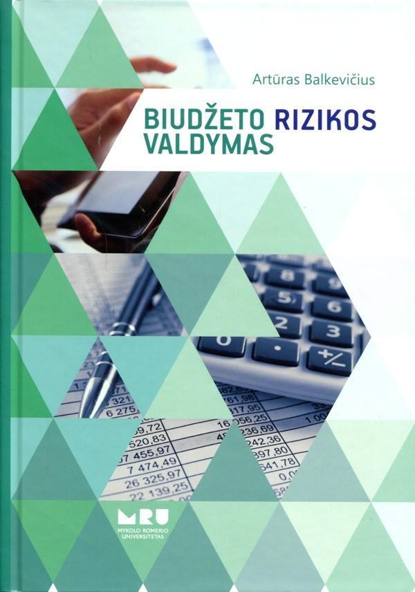 Biudžeto rizikos valdymas | Artūras Balkevičius