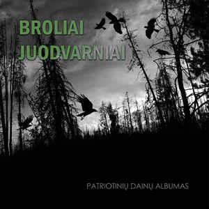 Broliai juodvarniai - Patriotinių dainų albumas (CD) |