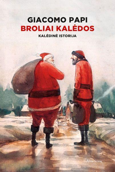 Broliai Kalėdos | Giacomo Papi