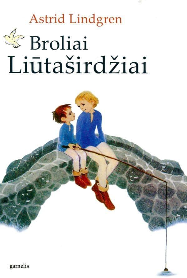 Broliai Liūtaširdžiai (5-as leidimas) | Astrid Lindgren