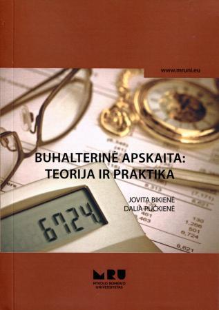 Buhalterinė apskaita: teorija ir praktika   Jovita Bikienė, Dalia Pučkienė