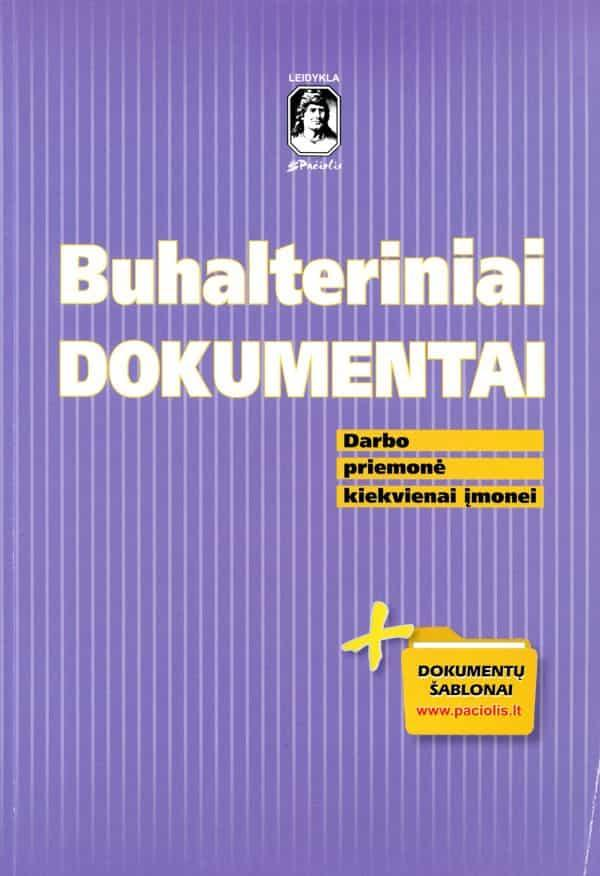 Buhalteriniai dokumentai (atnaujinta ir papildyta darbo priemonė) |