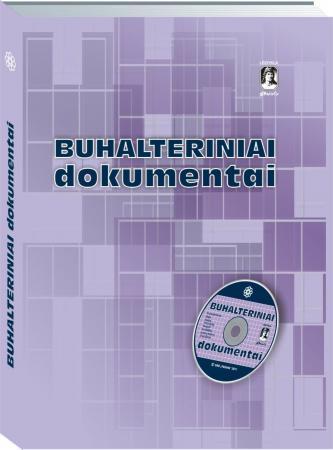 Buhalteriniai dokumentai (su CD) | Autorių kolektyvas