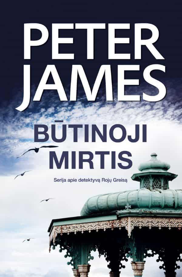 Būtinoji mirtis   Peter James