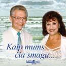 Kaip mums čia smagu (CD)   Nely Paltinienė ir Eugenijus Ivanauskas