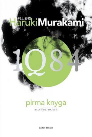 1Q84. Pirma knyga   Haruki Murakami