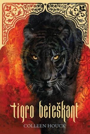 Tigro beieškant (Antroji knyga)   Colleen Houck