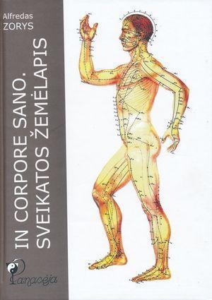 In corpore sano. Sveikatos žemėlapis   Alfredas Zorys