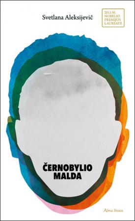 Černobylio malda. Ateities kronika | Svetlana Aleksijevič