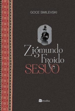 Zigmundo Froido sesuo | Goce Smilevski