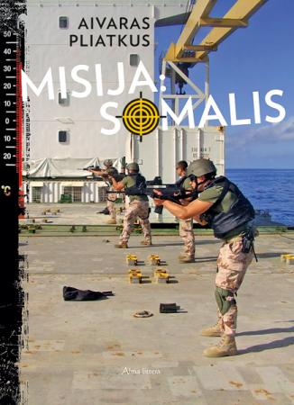 Misija: Somalis | Aivaras Pliatkus