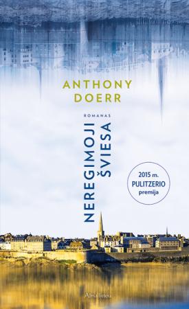 Neregimoji šviesa | Anthony Doerr