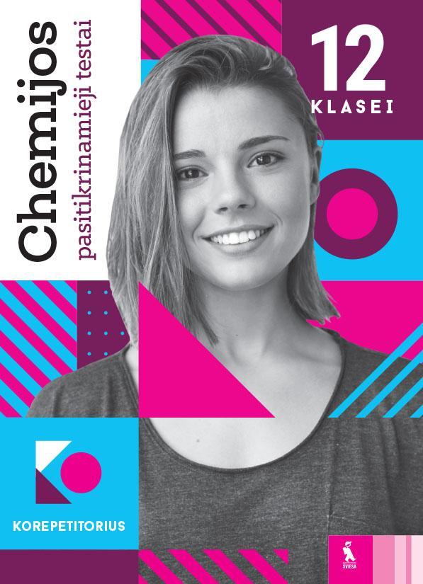 Chemijos pasitikrinamieji testai 12 klasei   Algirdas Šulčius