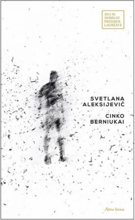 Cinko berniukai | Svetlana Aleksijevič