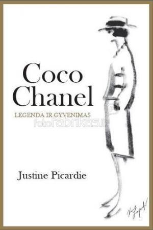 Coco Chanel. Legenda ir gyvenimas   Justine Picardie