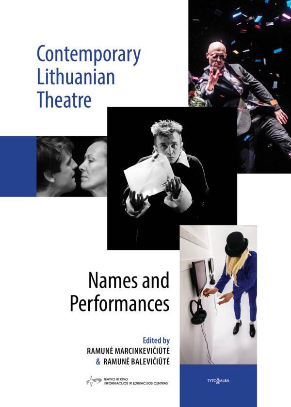 Contemporary Lithuanian Theatre. Names and Performances | Ramunė Balevičiūtė, Ramunė Marcinkevičiūtė