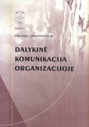 Dalykinė komunikacija organizacijoje | Virginija Chreptavičienė