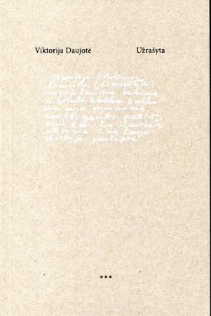 Užrašyta: sakiniai ir trieiIiai | Viktorija Daujotė