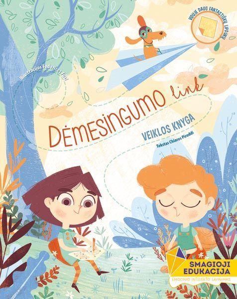 Dėmesingumo link. Veiklos knyga. 5-6 metų vaikams | Chiara Piroddi