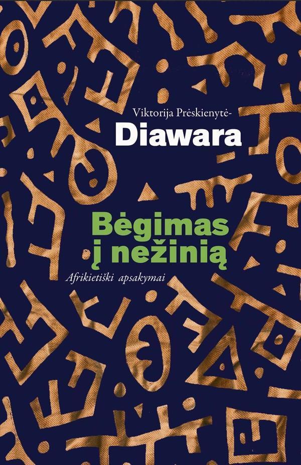 Bėgimas į nežinią   Viktorija Prėskienytė-Diawara