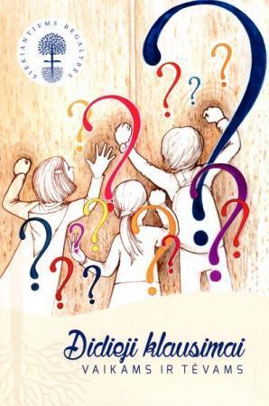 Didieji klausimai vaikams ir tėvams (serija