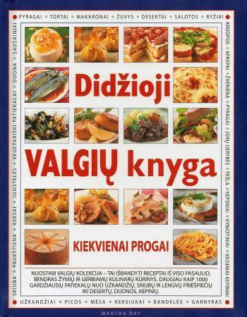 Didžioji valgių knyga | Martha Day