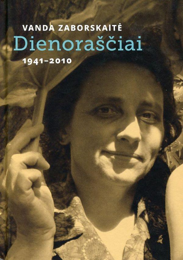Dienoraščiai 1941-2010 | Vanda Zaborskaitė
