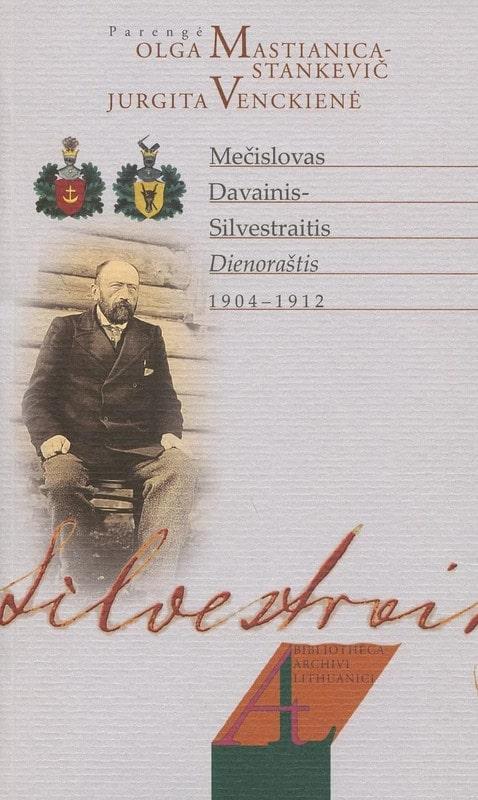 Dienoraštis 1904–1912 | Mečislovas Davainis-Silvestraitis
