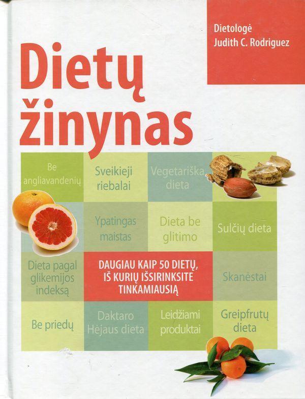 Dietų žinynas | Judith C. Rodriguez