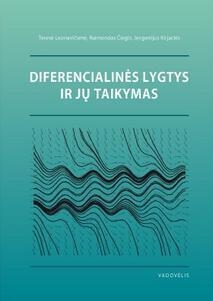 Diferencialinės lygtys ir jų taikymas   Teresė Leonavičienė, Raimondas Čiegis, Jevgenijus Kirjackis
