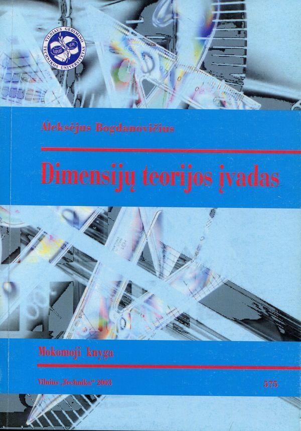 Dimensijų teorijos įvadas | Aleksėjus Bogdanovičius