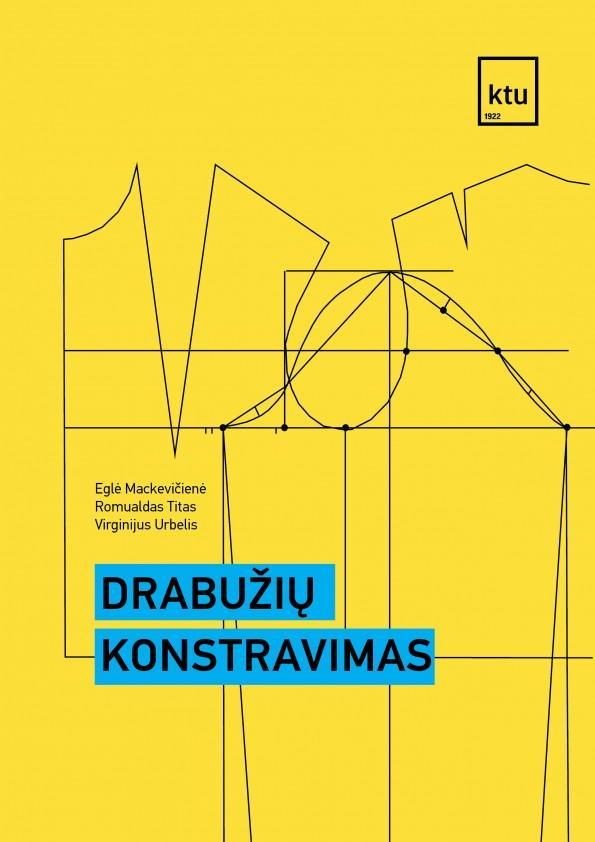 Drabužių konstravimas | Eglė Mackevičienė, Romualdas Titas, Virginijus Urbelis