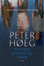 Dramblių prižiūrėtojų vaikai | Peter Hoeg