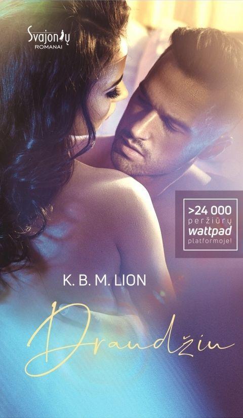 Draudžiu | K.B.M. Lion
