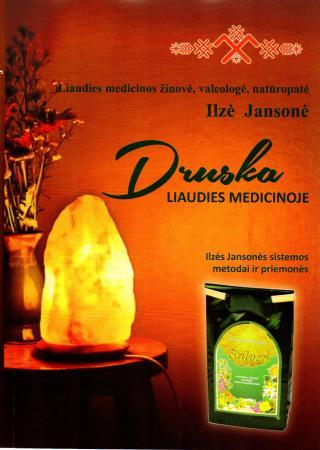 Druska liaudies medicinoje | Ilze Jansone
