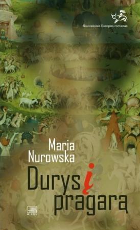 Durys į pragarą | Maria Nurowska