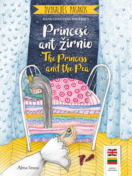 Dvikalbės pasakos. Princesė ant žirnio. The Princess and the Pea | Hansas Kristianas Andersenas (Hans Christian Andersen)